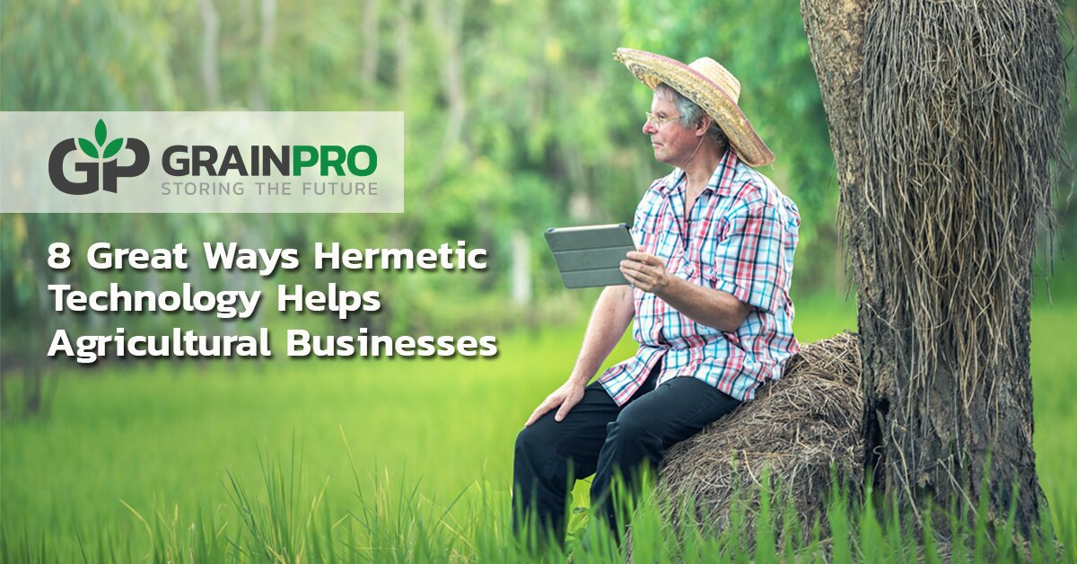 Great ways hermetic technology helps agricultural businesses